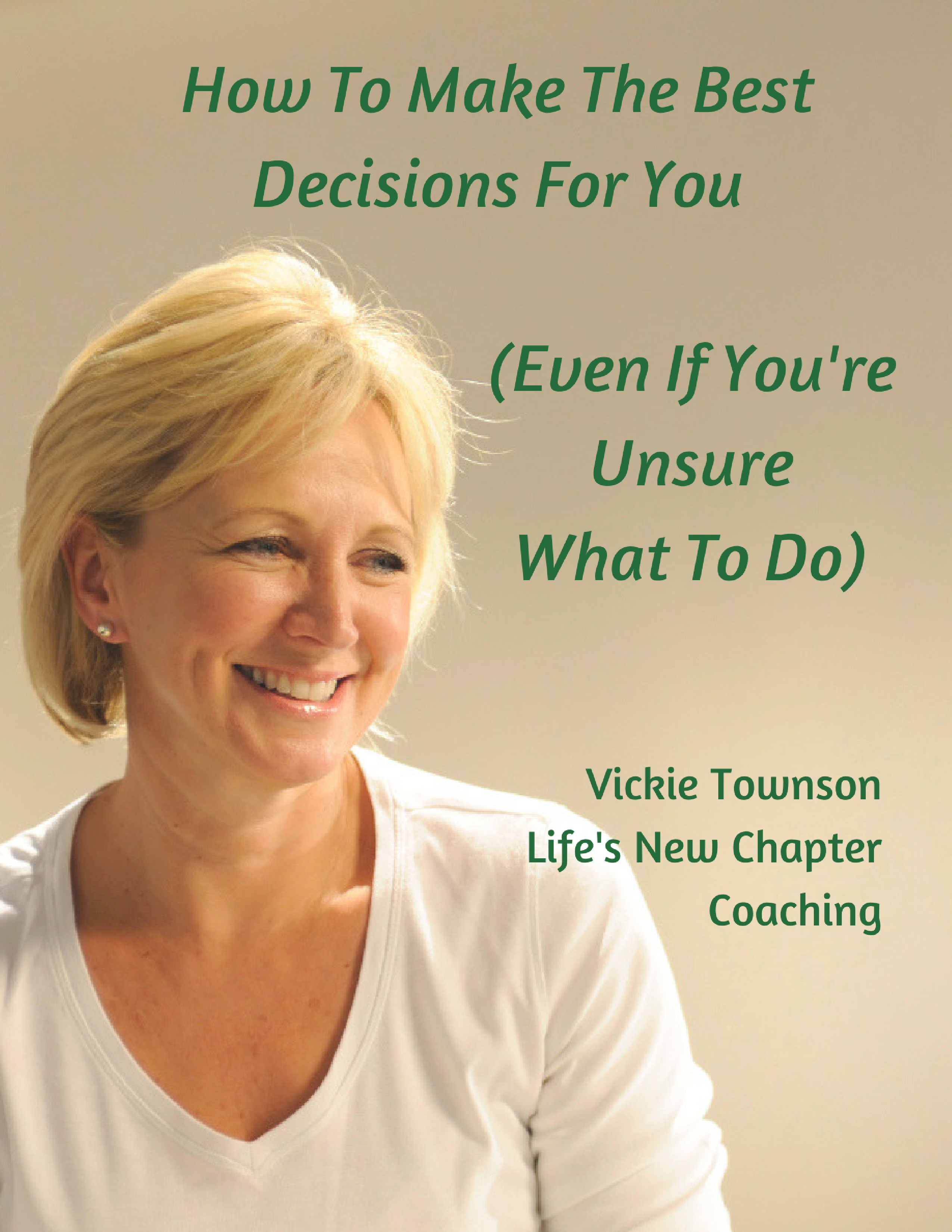 How to Make Decisions That are Right For You